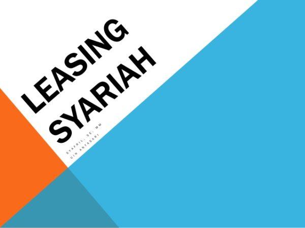 Apa Itu Leasing Syariah? Dan Apa rukun Atau Syarat-Syaratnya?